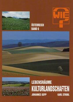 Österreich / Lebensräume - Kulturlandschaften - Karl Strobl