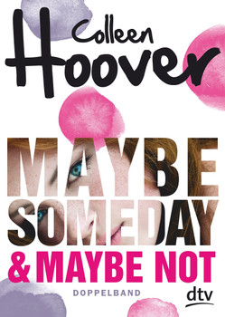Maybe Someday / Maybe Not. Roman - Colleen Hoover  [Taschenbuch]