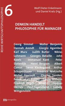 Denken handelt. Philosophie für Manager [Taschenbuch]