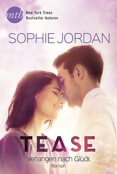 Tease - Verlangen nach Glück - Jordan, Sophie