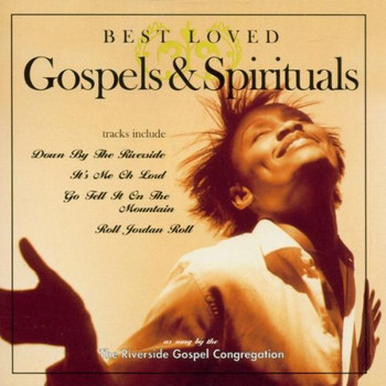 Riverside Gospel Congregation - Best Loved Gospels & Spiritual