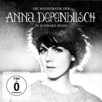 Anna Depenbusch - Die Mathematik der Anna Depenbusch in Schwarz/Weiß