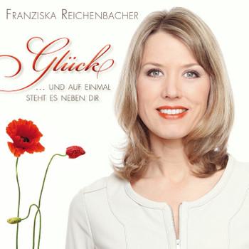 Franziska Reichenbacher - Glück