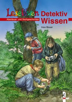 Leselöwen Detektiv-Wissen - Insa Bauer
