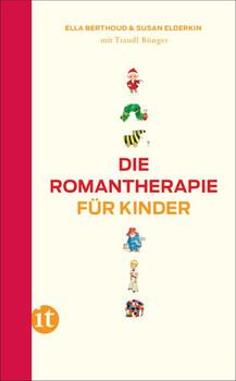 Die Romantherapie für Kinder - Susan Elderkin  [Taschenbuch]