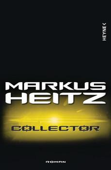 Collector: Roman - Markus Heitz