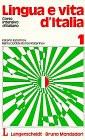 Lingua e vita d' Italia, Bd.1, Lehrbuch - Katerin Katerinov