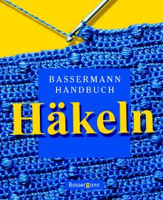 Bassermann Handbuch Häkeln - Heidi Fuchs