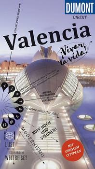 DuMont direkt Reiseführer Valencia. Mit großem Cityplan - Daniel Izquierdo Hänni  [Taschenbuch]