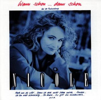 Nicole - Wenn Schon...Denn Schon