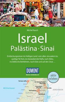 DuMont Reise-Handbuch Reiseführer Israel, Palästina, Sinai. mit Extra-Reisekarte - Michel Rauch  [Taschenbuch]