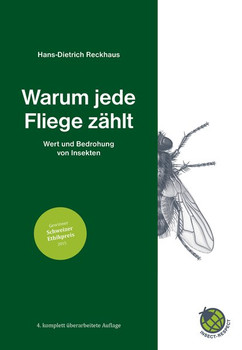 Warum jede Fliege zählt. Wert und Bedrohung von Insekten - Hans-Dietrich Reckhaus  [Gebundene Ausgabe]