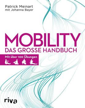 Mobility. Das große Handbuch - Johanna Bayer  [Taschenbuch]