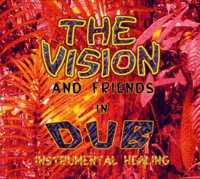 the Vision - Instrumental Healing