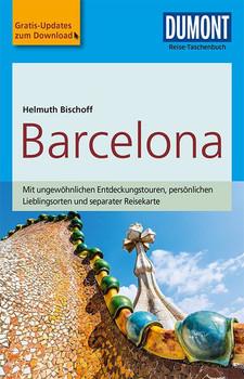 DuMont Reise-Taschenbuch Reiseführer Barcelona. mit Online-Updates als Gratis-Download - Helmuth Bischoff  [Taschenbuch]