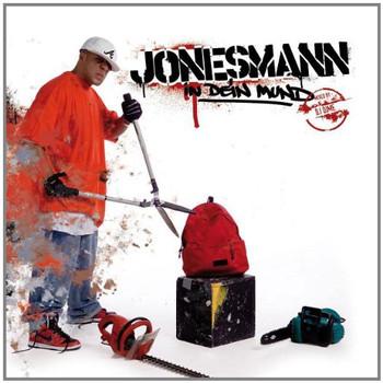 Jonesmann - In Dein Mund