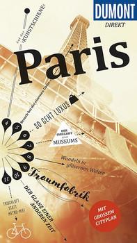 DuMont direkt Reiseführer Paris. Mit großem Cityplan - Gabriele Kalmbach  [Taschenbuch]