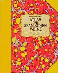 Atlas der spanischen Weine. Lagen, Produzenten, Weinstraßen - Hubrecht Duijker