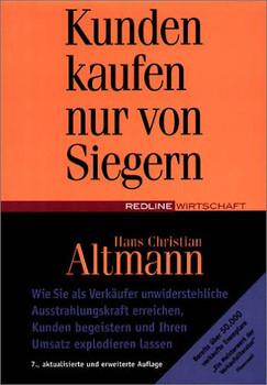 Kunden kaufen nur von Siegern - Hans Christian Altmann