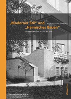 """""""Moderner Stil"""" und """"Heimisches Bauen"""". Architekturreform in Graz um 1900 - Antje Senarclens de Grancy  [Gebundene Ausgabe]"""