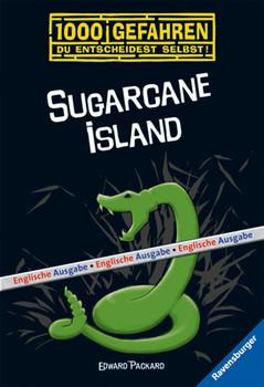 1000 Gefahren. Sugarcane Island: Du entscheidest selbst! - Edward Packard