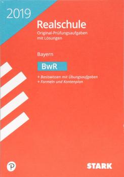 Original-Prüfungen Realschule - BwR - Bayern [Taschenbuch]