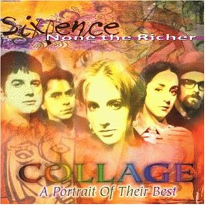 Sixpence None the Richer - Collage-Portrait of Their Best