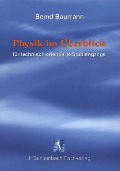 Physik im Überblick - Bernd Baumann