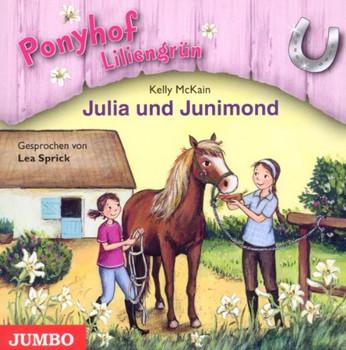 Lea Sprick - Julia und Junimond-Ponyhof Liliengrün Folge 8