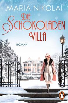 Die Schokoladenvilla. Roman - Maria Nikolai  [Taschenbuch]