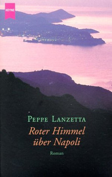 Roter Himmel über Napoli - Peppe Lanzetta