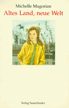 Altes Land, neue Welt - Michelle Magorian
