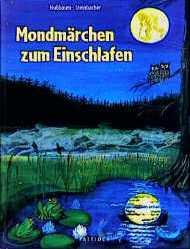 Mondmärchen zum Einschlafen - Margret Nußbaum