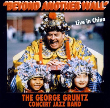 George Big Band Gruntz - Beyond Another Wall (Live in China)