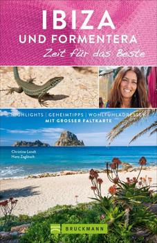 Ibiza & Formentera – Zeit für das Beste. Highlights – Geheimtipps – Wohlfühladressen - Hans Zaglitsch  [Taschenbuch]