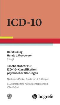 Taschenführer zur ICD-10-Klassifikation psychischer Störungen: nach dem Pocket Guide von J.E. Cooper - Horst Dilling & Harald  J. Freyberger [Gebundene Ausgabe]