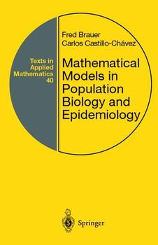 Mathematical Models in Population Biology and Epidemiology - Carlos Castillo-Chavez  [Gebundene Ausgabe]