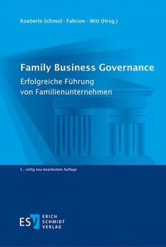 Family Business Governance. Erfolgreiche Führung von Familienunternehmen [Gebundene Ausgabe]