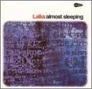 Laika - Almost Sleeping