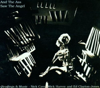 Nick Cave - And the Ass Saw the Angel