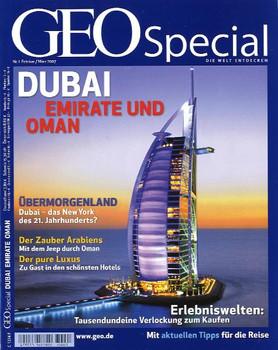 GEO Special 01/2007: Dubai - Emirate und Oman [Broschiert]