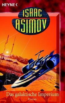 Das galaktische Imperium - Isaac Asimov