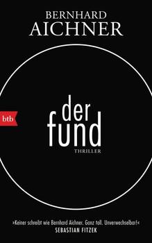 Der Fund. Thriller - Bernhard Aichner  [Gebundene Ausgabe]