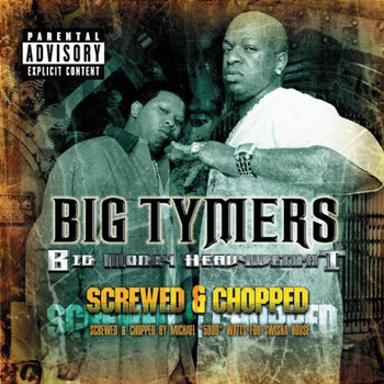 Big Tymers - Big Money Heavyweights-Screw