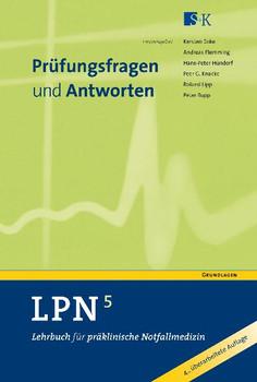 LPN - Lehrbuch für präklinische Notfallmedizin 5: Prüfungsfragen und Antworten