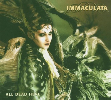 Immaculata - All Dead Here