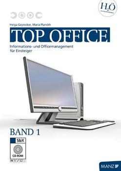 top office / Band 1 mit SbX-CD: Informations- und Officemanagement / mit Windows Vista und Office 2007 (sowie Open Office-Anleitungen auf der CD-ROM)