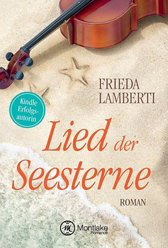Lied der Seesterne - Frieda Lamberti  [Taschenbuch]
