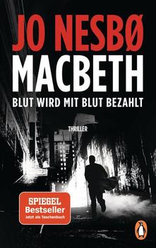 Macbeth. Blut wird mit Blut bezahlt. Thriller - Der internationale Bestseller - Jo Nesbø  [Taschenbuch]