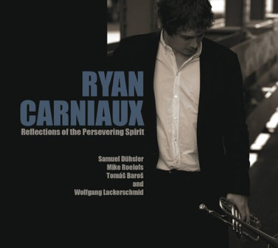 Ryan Carniaux - Reflections of the Persevering Spirit